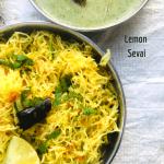 Lemon Sevai | Semiya Upma (Lemon Vermicelli)