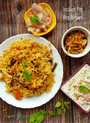 A delicious Veg Biryani made in Instant Pot. Biryani is usually served with Raita or Salna as a Main Course in Indian Cuisine